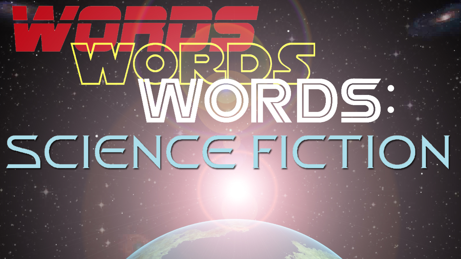 Words, Words, Words: Science Fiction